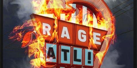 RAGE ATL ! tickets
