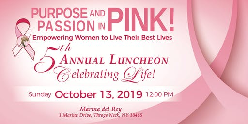5th Annual Purpose and Passion in Pink! Luncheon