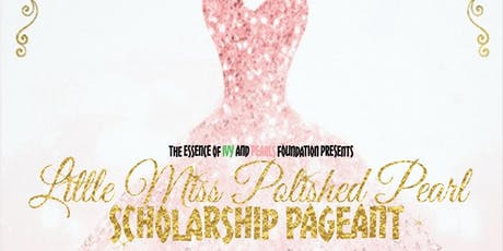 2019 Little Miss Polished Pearl Pageant tickets