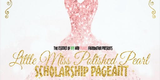 2019 Little Miss Polished Pearl Pageant