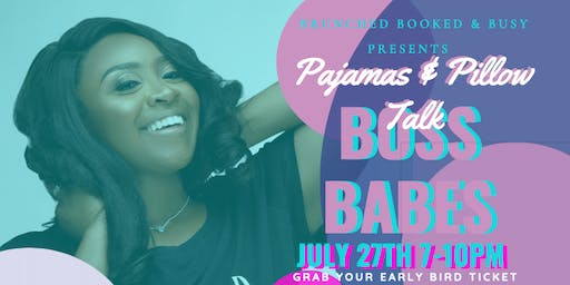 Brunched Booked & Busy Boss Babes Pajamas & Pillow Talk
