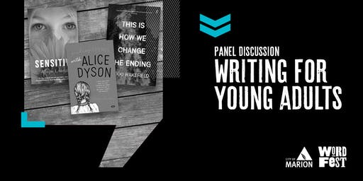 Writing for Young Adults: An All-Star Panel Discussion with Poppy Nwosu, Vikki Wakefield & Allayne Webster at WordFest