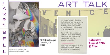 Art talk with Larry Bell - acclaimed Venice Artist and Sculptor tickets