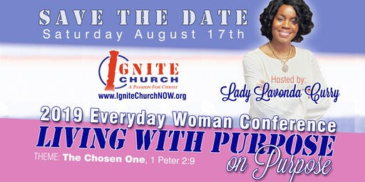 Everyday Woman Conference | Living With Purpose on Purpose
