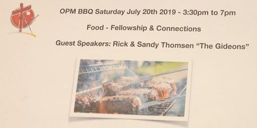 OPM - July Potluck - BBQ & Fellowship