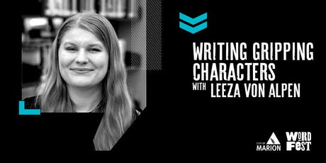 Writing Gripping Characters at WordFest tickets