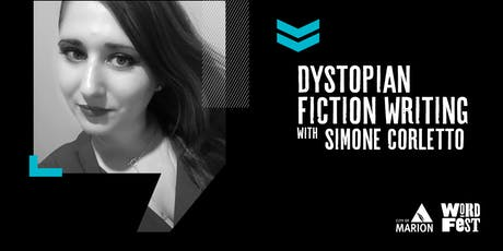 Dystopian Fiction Writing Workshop at WordFest tickets