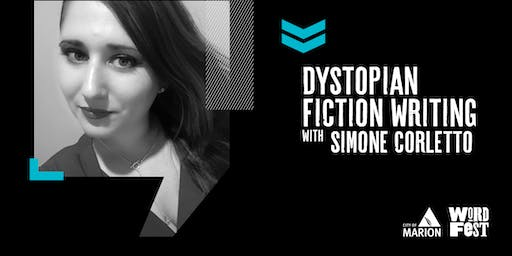 Dystopian Fiction Writing Workshop at WordFest