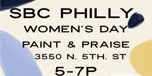 SBC Philly Women's Day Paint & Praise