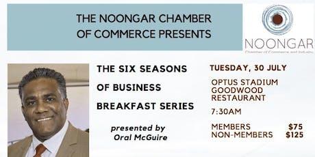 "Noongar Chamber - ""Six Seasons of Business Breakfast Series"" - Makuru tickets"
