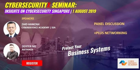 CybersecurityX Seminar 2019 (Register FREE) 4 tickets