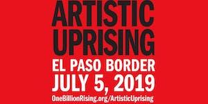 Artistic Uprising at the El Paso Border