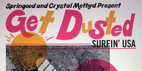 Get Dusted | Surfin' USA with DREAMGIRL tickets