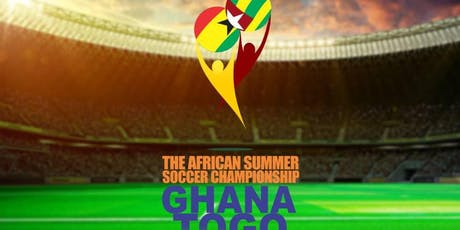 The African Summer Soccer Championship, Togo & Ghana billets