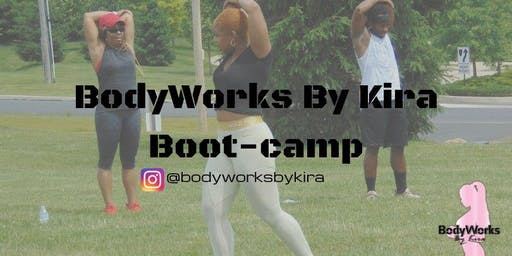BodyWorks by Kira Boot-camp