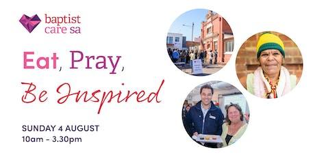 Eat Pray Be Inspired - Baptist Care SA tickets