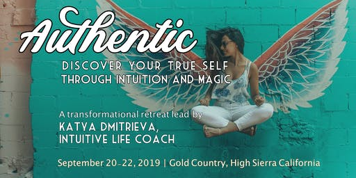 Authentic: Discover Your True Self Through Intuition & Magic (Weekend Retreat)