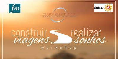 Workshop Construir Viagens, Realizar Sonhos