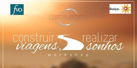 Workshop Construir Viagens, Realizar Sonhos ingressos