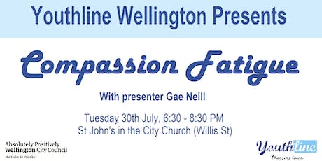 Youthline Wellington Presents: Compassion Fatigue tickets