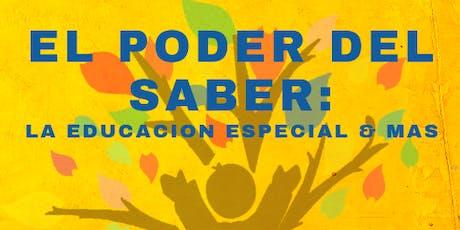 El Poder del Saber: La Educacion Especial y Mas tickets