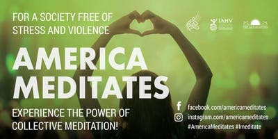 America Meditates - Experience the power of the largest group meditation!