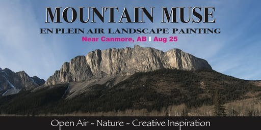 Mountain Muse:  En Plein Air