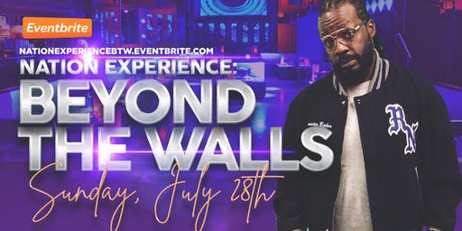 Nation Experience: Beyond the Walls