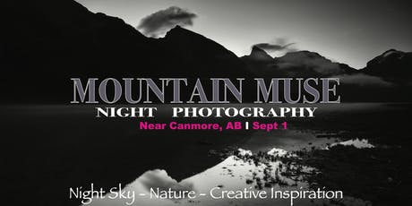Mountain Muse:  Night Photography tickets