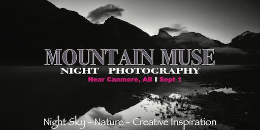 Mountain Muse:  Night Photography