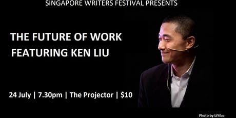 SWF POP #31: The Future of Work by Ken Liu tickets