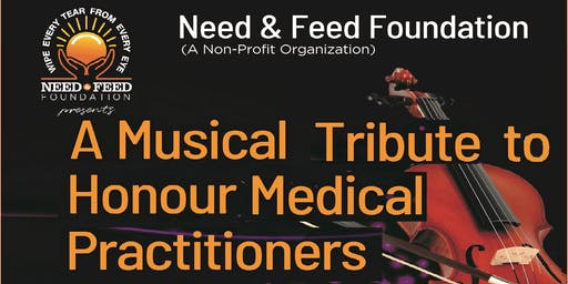 A  Musical Tribute to Honour Medical Practitioners