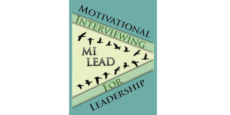 (Virtual Training) Motivational Interviewing for Leadership: MI-Lead tickets
