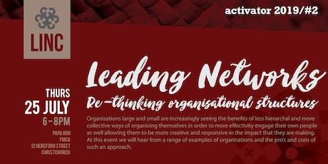 LinC Activator #2: Leading Networks – Rethinking Organisational Structures tickets