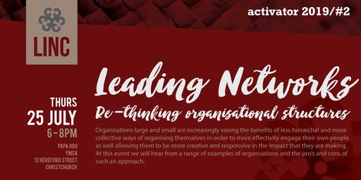 LinC Activator #2: Leading Networks – Rethinking Organisational Structures