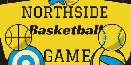 Northside Basketball Game. tickets