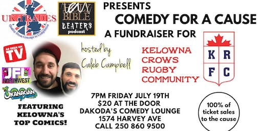 UK Trades presents Comedy for Cause for Kelowna Crows Rugby Club