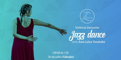 Vivência em Jazz Dance com Ana Luiza Yosetake