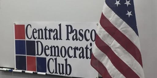 Central Pasco Democratic Club Monthly Meeting