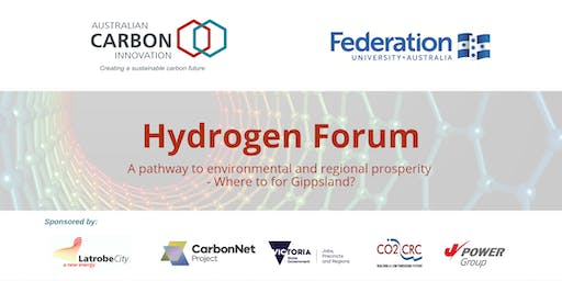 Hydrogen Forum - A pathway to environmental and regional prosperity - Where to for Gippsland?