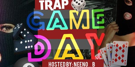 TRAP GAME DAY tickets