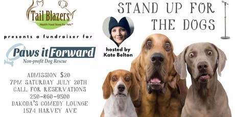 Tail Blazers presents Stand Up for the Dogs for Paws It Forward tickets