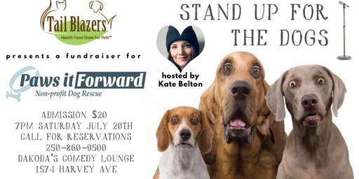 Tail Blazers presents Stand Up for the Dogs for Paws It Forward