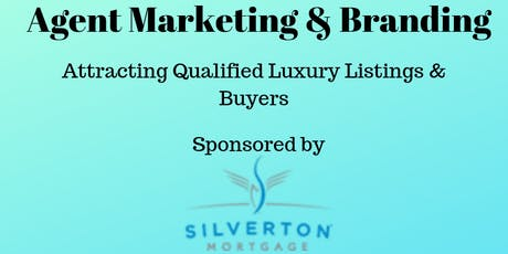 Attracting Qualified Luxury Listings & Buyers tickets