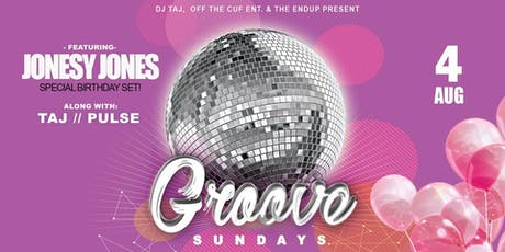 Groove Sundays feat. Taj, Jonesy Jones (Special Birthday Set!) & Pulse tickets