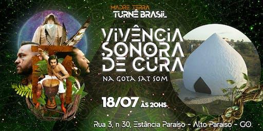 Madre Terra - Turnê Brasil – Vivência Sonora de Cura na Gota Sat Som