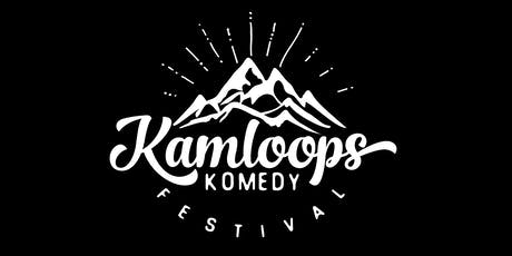 Kamloops Komedy Festival - Wednesday, Aug 14 tickets