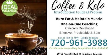 Keto & Coffee - Intro to Ideal Protein (Seminar) tickets