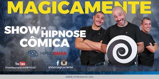 MAGICAMENTE - Show de Hipnose Cômica