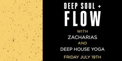 Deep Soul + Flow w/ Zacharias & Deep House Yoga